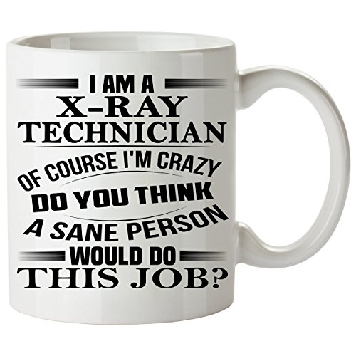 X-RAY TECHNICIAN Mug 11 Oz - X-RAY TECHNICIAN Gifts - Unique Coffee Mug, Coffee Cup #02