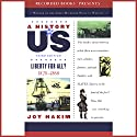 Liberty for All?: A History of US, Book 5 Audiobook by Joy Hakim Narrated by Christina Moore