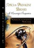 Topics in Prevalent Diseases, Norberto C. Chavez-tapia, 160456959X