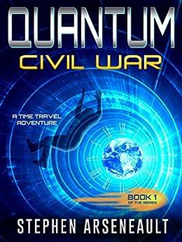 QUANTUM CIVIL WAR by [Arseneault, Stephen]