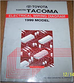 1999 Toyota Tacoma Electrical Wiring Diagram Repair Manual: Toyota Motor  Corp: Amazon.com: BooksAmazon.com