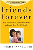 Friends Forever, Fred Frankel, 0470624507