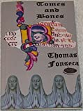 Tomes and Bones : And Other Poems, Fonseca, Thomas, 1633280020