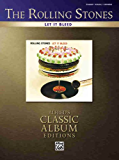 The Rolling Stones- Let It Bleed (Piano/Vocal Guitar) (Alfred's Classic Album Editions)