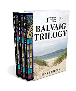 The Balvaig Trilogy by [Cameron, Fiona]