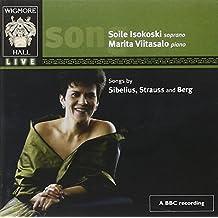 Songs by Sibelius, Berg, Strauss, Gershwin & Merikanto