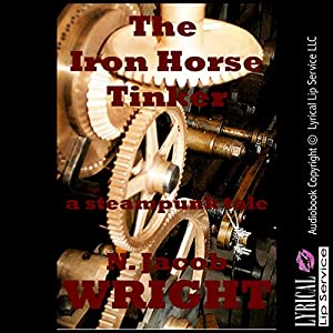 The Iron Horse Tinker Audiobook