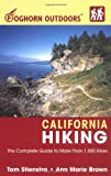 Foghorn Outdoors California Hiking: The Complete Guide to More Than 1,000 Hikes