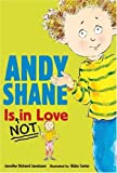 Andy Shane Is Not in Love, Jennifer Richard Jacobson, 076364403X