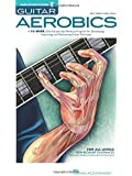 Troy Nelson: Guitar Aerobics (Book and CD)