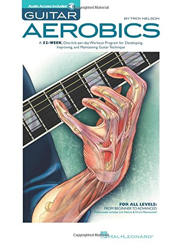 Guitar Aerobics: A 52-Week, One-lick-per-day Workout Program for Developing, Improving and Maintaining Guitar Technique Bk/online audio (Import 1 Per)