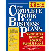 The Complete Book of Business Plans: Simple Steps to Writing Powerful Business Plans (English Edition)