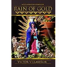 com victor villasenor books rain of gold mar 31 2015 by victor villasenor