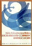 Public Policy Decision-Making, Bernard L. Brock, 0060409630