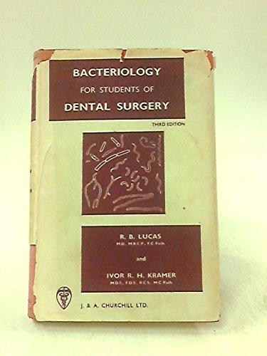 Bacteriology For Students Of Dental Surgery Third Edition