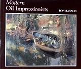 Modern Oil Impressionists, Ron Ranson, 0715399748