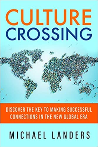 Culture Crossing: Discover the Key to Making Successful Connections