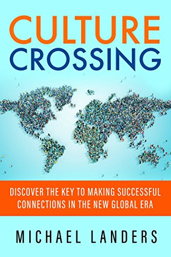Culture Crossing: Discover the Key to Making Successful Connections in the New Global Era (Best Mountains In Japan)