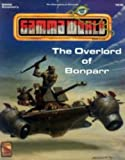 The Overlord of Bonparr (Gamma World Game Rules, Accessory Gwa2)