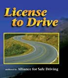 By Alliance for Safe Driving - License to Drive (1999-02-17) [Paperback]