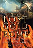 The Lost Gold of Rome, Daniel Costa, 0750943971