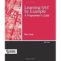 Learning SAS by Example: A Programmer's Guide (SAS Press)