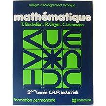 Mathématique deuxième année C. A. P. industriels (formation permanente)