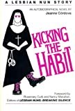 Kicking the Habit, Jeanne Cordova and Rosemary Curb, 0962508004