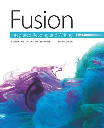 Fusion: Integrated Reading and Writing, Book 2 2nd Edition - Ebook PDF  Version
