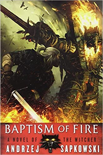 Baptism of Fire. The Witcher #3 book cover