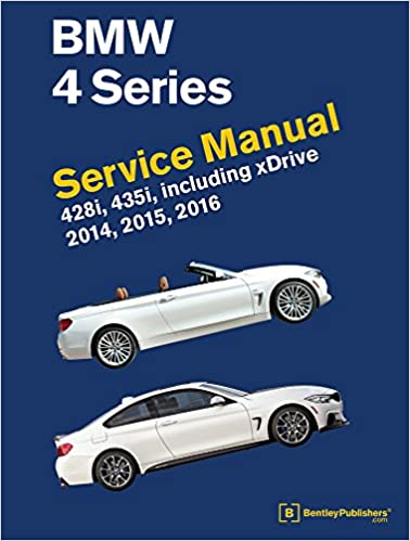 Bmw 4 series f32 f33 f36 service manual 2014 2015 2016 bmw 4 series f32 f33 f36 service manual 2014 2015 2016 bentley publishers 9780837617657 amazon books fandeluxe Gallery