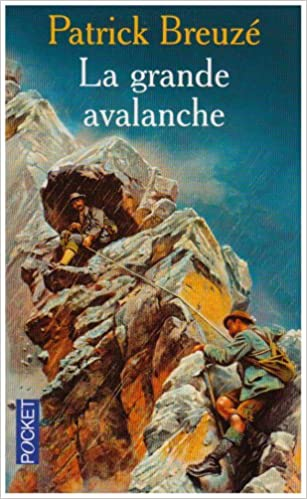 La Grande Avalanche (TERRES FRANCE) (French Edition)
