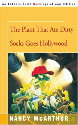 Download The Plant That Ate Dirty Socks Goes Hollywood pdf