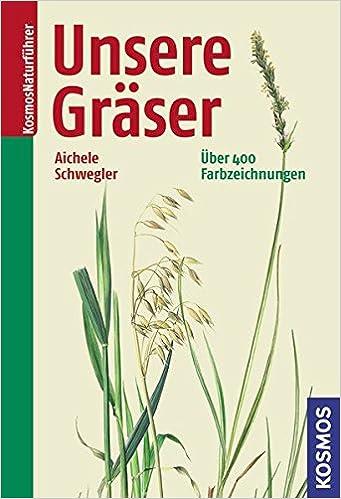 Unsere Gräser: Amazon.de: Dietmar Aichele, Mark Bachofer, Heinz ...