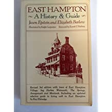 East Hampton: A History and Guide
