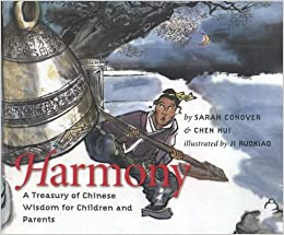 Book Harmony: A Treasury of Chinese Wisdom for Children and Parents (This Little Light of Mine) (2010-06-01)