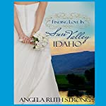 Finding Love in Sun Valley, Idaho: Resort to Love, Book 1 | Angela Ruth Strong