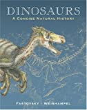 Dinosaurs, David E. Fastovsky and David B. Weishampel, 0521889960