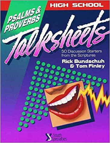 High School TalkSheets: Psalms and Proverbs by Rick Bundschuh (1995-01-03)
