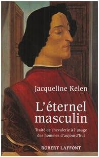 L'éternel masculin par Jacqueline Kelen