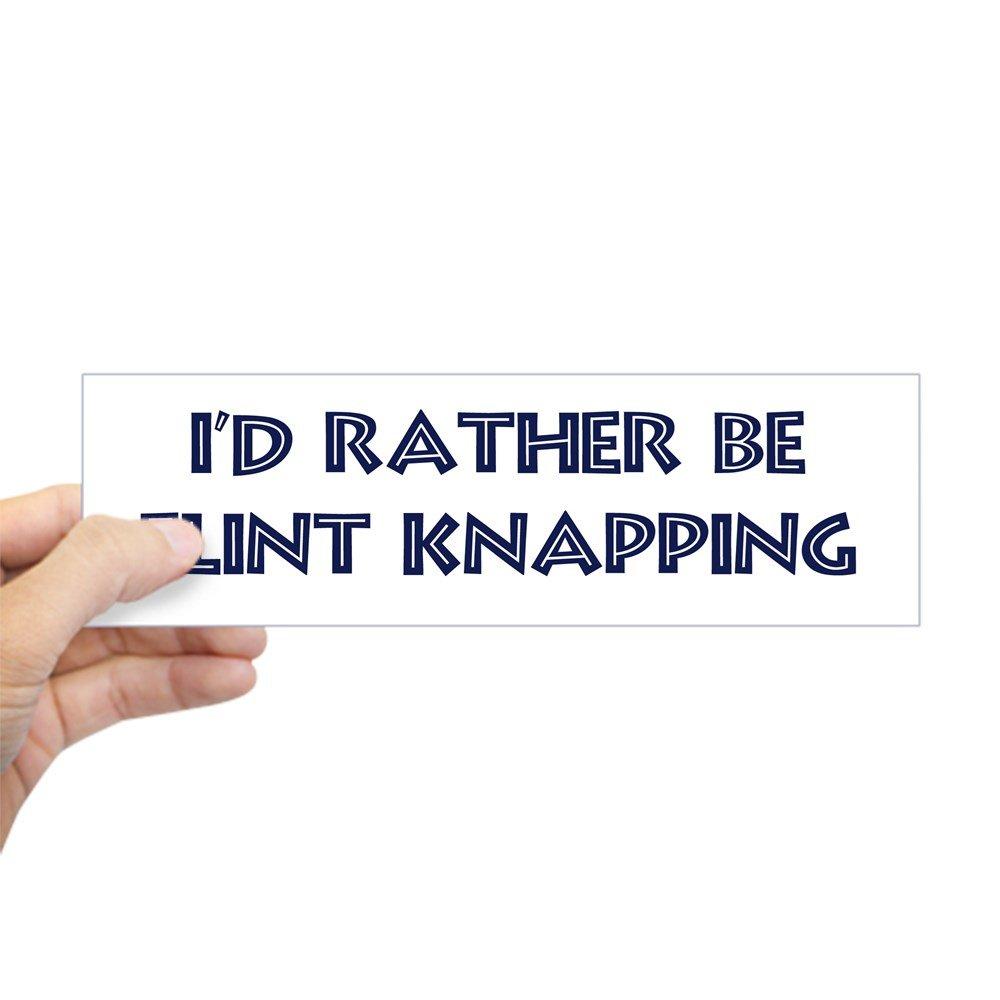 Car sticker design selangor - Delicate Cafepress Rather Be Flint Knapping Bumper Sticker 10 X3 Rectangle Bumper