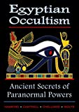 Explore the secret knowledge of a Occult Master of the Eighteenth Dynasty and the powers that underlie the unparalleled accomplishments of Ancient Egypt.   No historical mystery has inspired the depth of fascination as the enigma of Ancient Egypt....