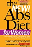 The New Abs Diet for Women: The 6-Week Plan to Flatten Your Belly and Firm Up Your Body for Life (The Abs Diet)