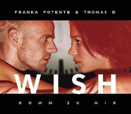 Wish-Komm zu mir ('Lola rennt', & Thomas D) by Franka Potente