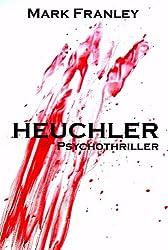 Heuchler: Psychothriller