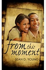 From This Moment (Indigo) Mass Market Paperback