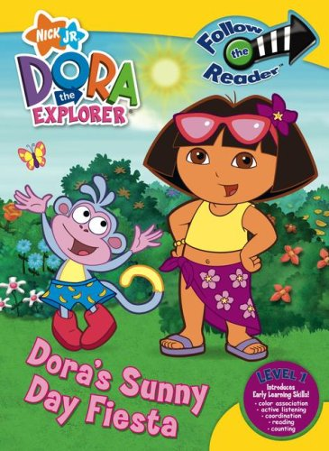 Dora's Sunny Day Fiesta: Follow the Reader Level 1 (Dora the Explorer) by Simon Scribbles