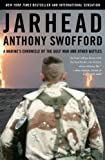 img - for Jarhead: A Marine's Chronicle of the Gulf War and Other Battles [Paperback] [2003] First Edition Ed. Anthony Swofford book / textbook / text book