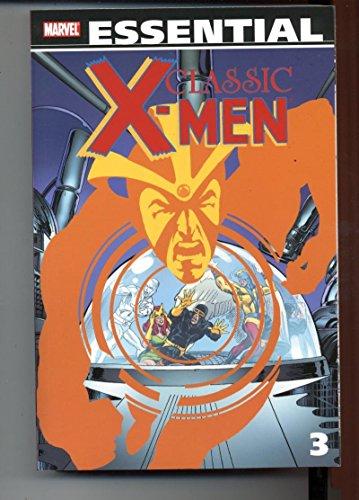 Essential Classic X-Men Volume 3 Marvel 2009 1st Printing TPB