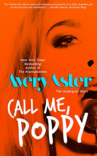 Call Me, Poppy (The Undergrad Years Book 5)